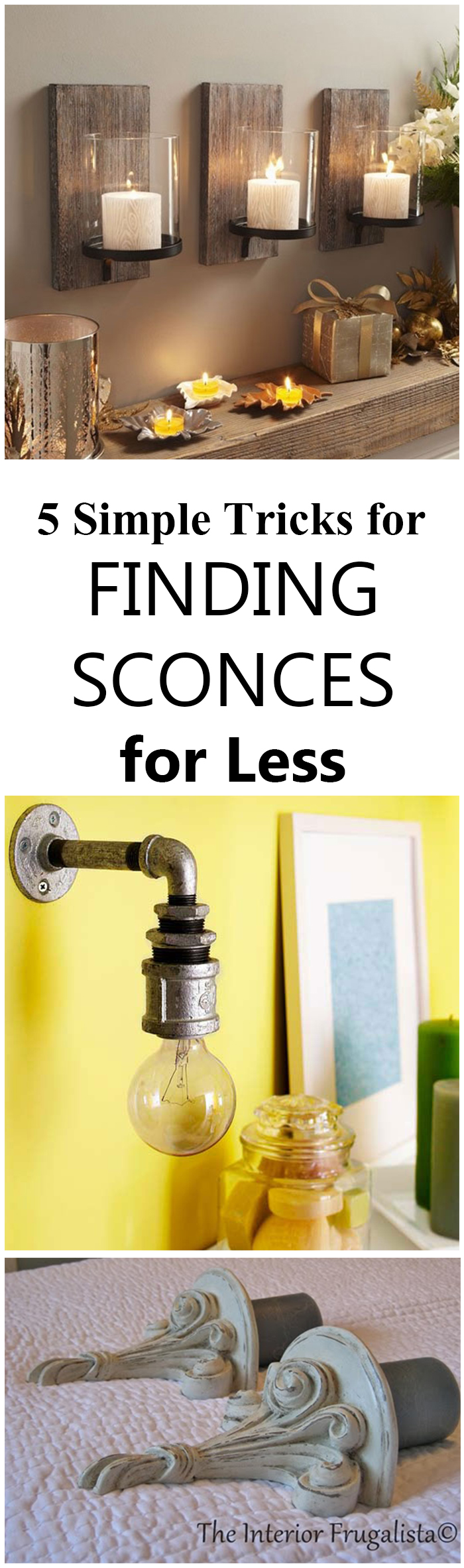 5 Simple Tricks for Finding Sconces for Less