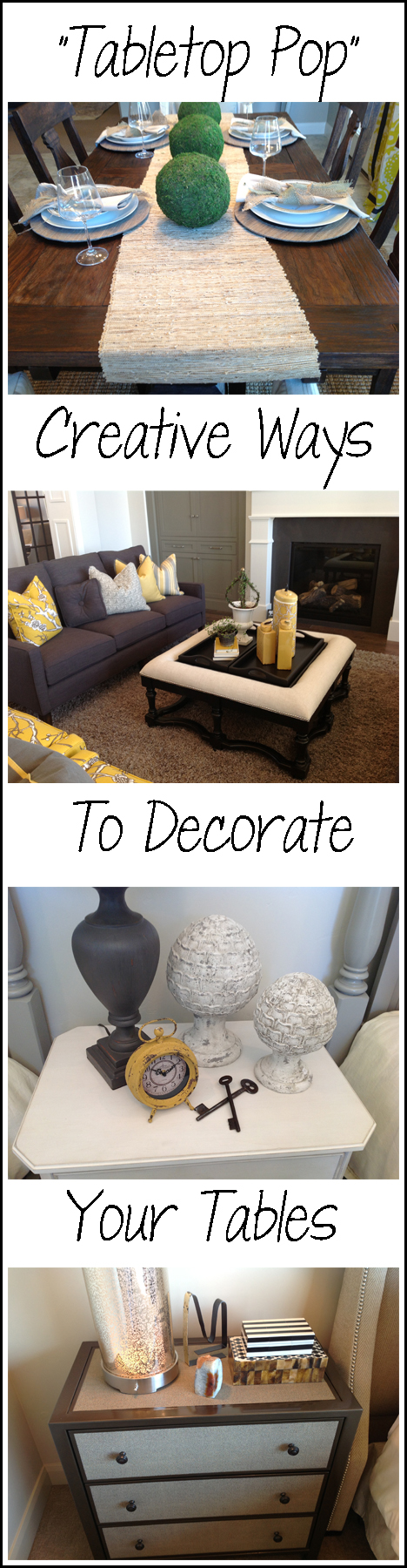 Creative Ways to Decorate Your Tables