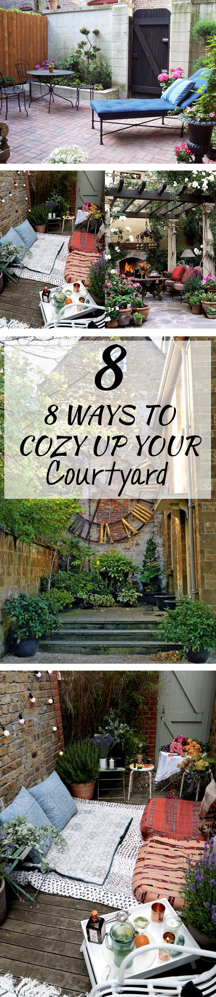 8 Ways to Cozy Up Your Courtyard
