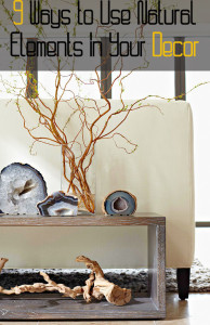 9 Ways to Use Natural Elements in Your Decor (1)