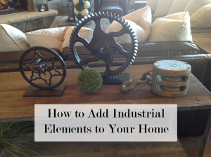 How to Add Industrial Elements to Your Home (1)